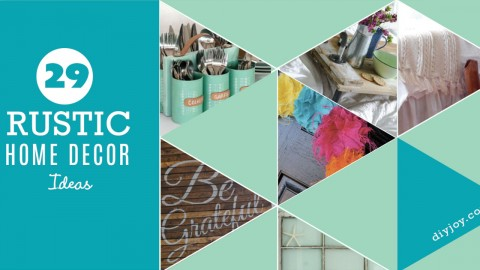 29 Rustic DIY Home Decor Ideas | DIY Joy Projects and Crafts Ideas