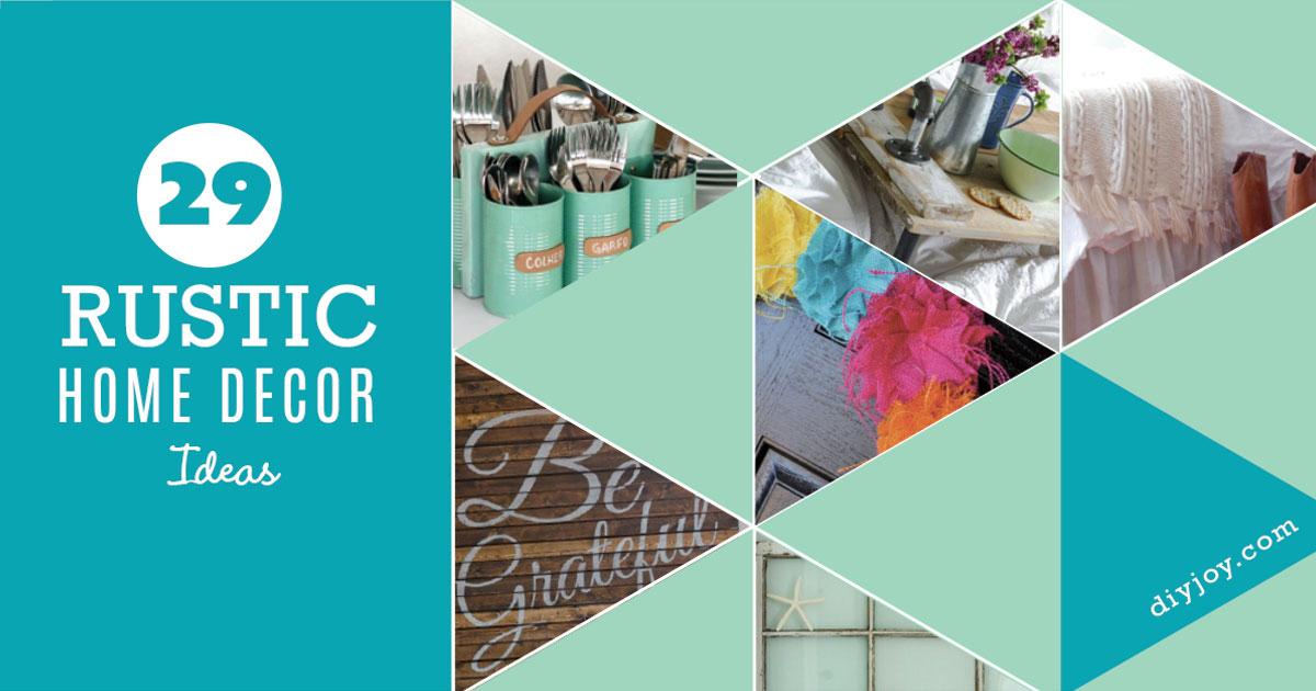 29 Rustic DIY Home Decor Ideas DIY Joy
