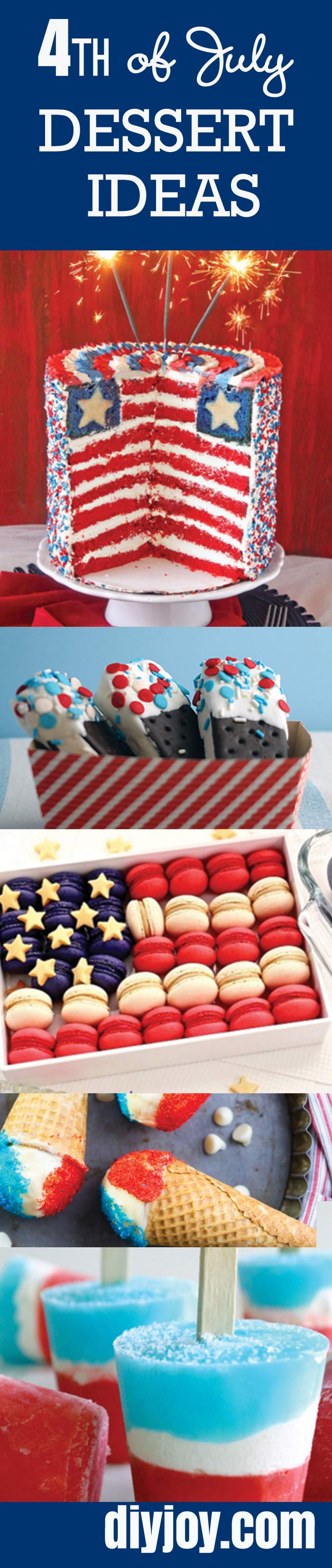 4th of July Dessert Ideas   Best Dessert Ideas for DIY Parties   DIY Projects & Crafts by DIY JOY at http://diyjoy.com/4th-of-july-desserts-pinterest