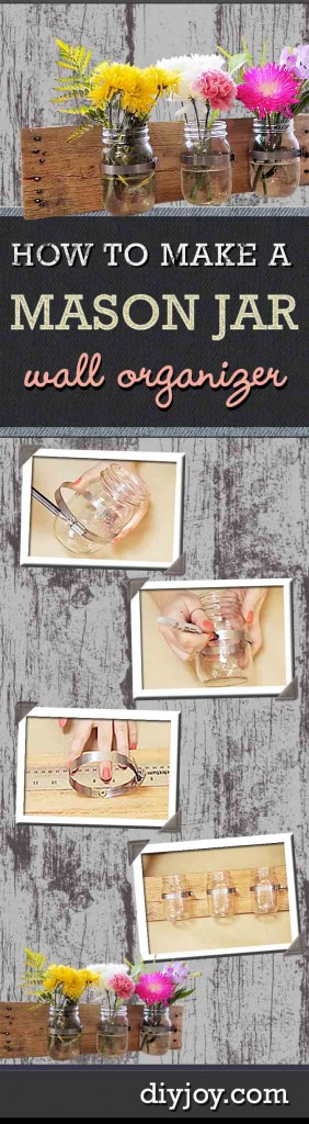 DIY Rustic Home Decor on a Budget | Storage Solutions for the Home | Mason Jar DIY Wall Organizer | DIY Projects and Crafts by DIY JOY at http://diyjoy.com/mason-jar-crafts-diy-organization