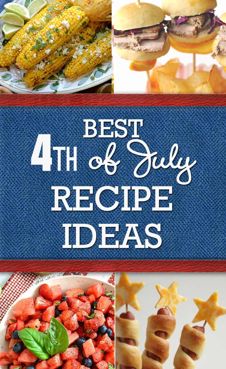 Best 4th of July Recipe Ideas Ever! Fun Food for the Fourth and DIY Party Food #fourthofjuly #recipes #julyfourth #julyfourthrecipes #partyfoods http://diyjoy.com/best-4th-of-july-recipes-ideas