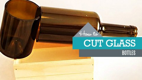 3 Ways to Cut Glass Bottles | DIY Joy Projects and Crafts Ideas