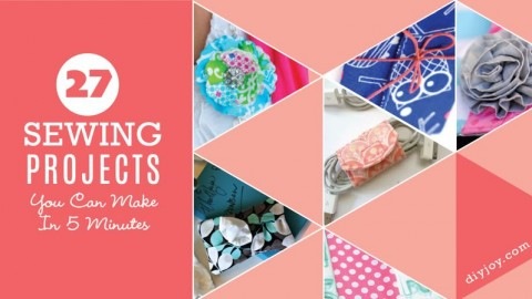 27 Sewing Projects You Can Make in 5 Minutes
