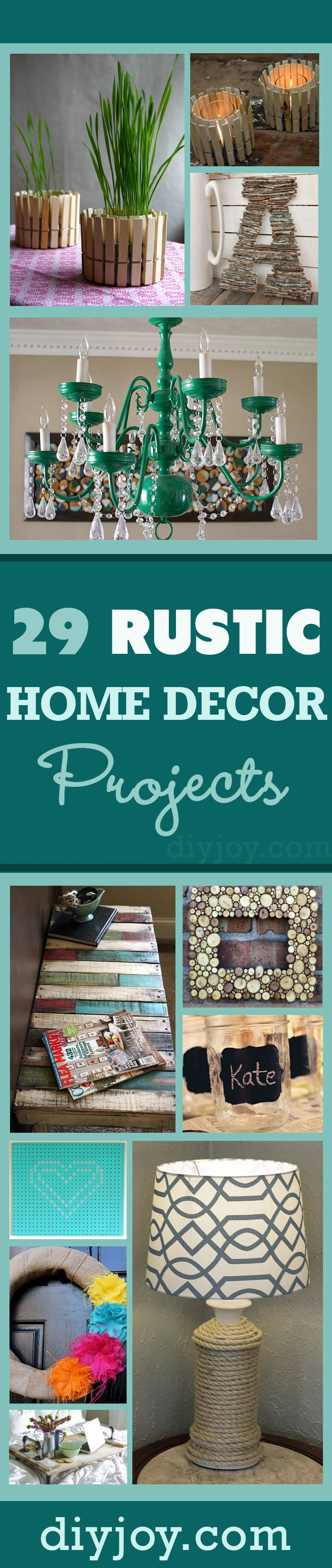 Do It Yourself Home Decorating Ideas: 29 Rustic DIY Home Decor Ideas
