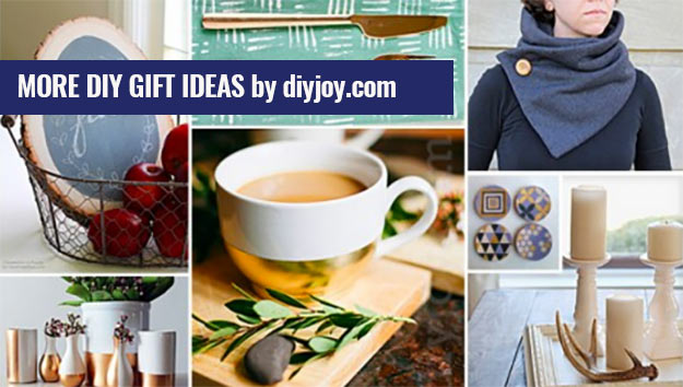 Cheap DIY Gift Ideas for Him, Her, Mom, Dad Women and Men