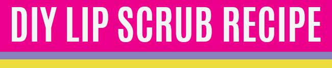 DIY Lip Scrub Recipe