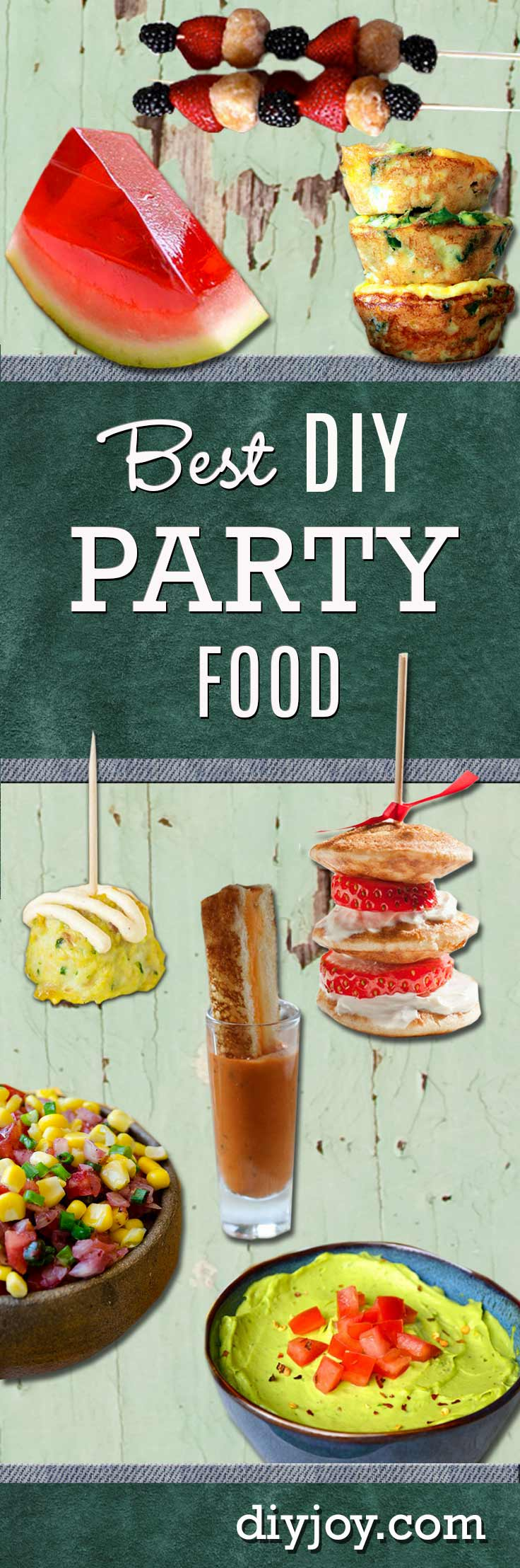 Best DIY Party Food Ideas - Quick Recipes, Snacks, Appetizers, Finger Foods, Desserts and Easy Entrees to Serve for a Crowd, BBQ or Group Get Together. Cool Foods and Recipes for Fourth of July, Labor Day, Memorial Day and Other Fun Parties