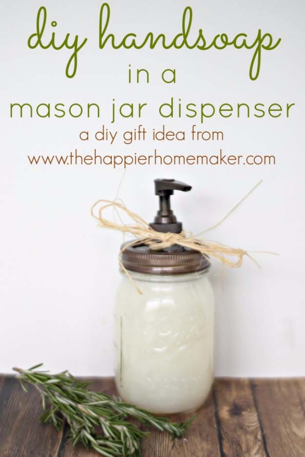 Homemade DIY Gifts in A Jar | Best Mason Jar Cookie Mixes and Recipes, Alcohol Mixers | Fun Gift Ideas for Men, Women, Teens, Kids, Teacher, Mom. Christmas, Holiday, Birthday and Easy Last Minute Gifts | DIY Hand Soap in a Masonjar Dispenser Gift | http://diyjoy.com/diy-gifts-in-a-jar