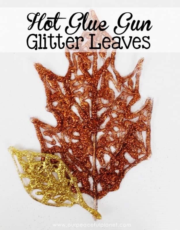 Glue Gun Crafts DIY | Best Hot Glue Gun Crafts, DIY Projects and Arts and Crafts Ideas Using Glue Gun Sticks | Hot Glue Gun Glitter Leaves #diy #crafts #gluegun