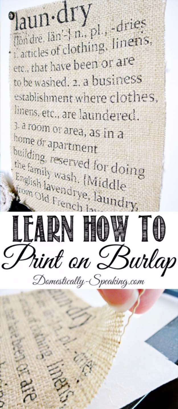 DIY Projects with Burlap and Creative Burlap Crafts for Home Decor, Gifts and More | How to Print on Burlap