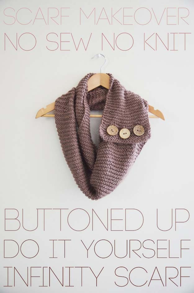 DIY Gifts for Your Girlfriend and Cool Homemade Gift Ideas for Her | Easy Creative DIY Projects and Tutorials for Christmas, Birthday and Anniversary Gifts for Mom, Sister, Aunt, Teacher or Friends |No Sew Buttoned Up Infinity Scarf for Fun DIY Fashion for Women #diygifts #diyideas