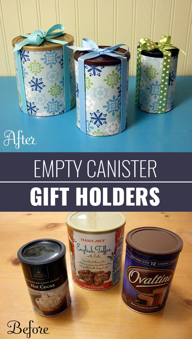 DIY Gift Wrapping Ideas - How To Wrap A Present - Tutorials, Cool Ideas and Instructions | Cute Gift Wrap Ideas for Christmas, Birthdays and Holidays | Tips for Bows and Creative Wrapping Papers | Empty-Canister-Gift-Holders #gifts #diys