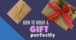 How To Wrap A Gift – Easy To Follow Step-by-Step Tutorial