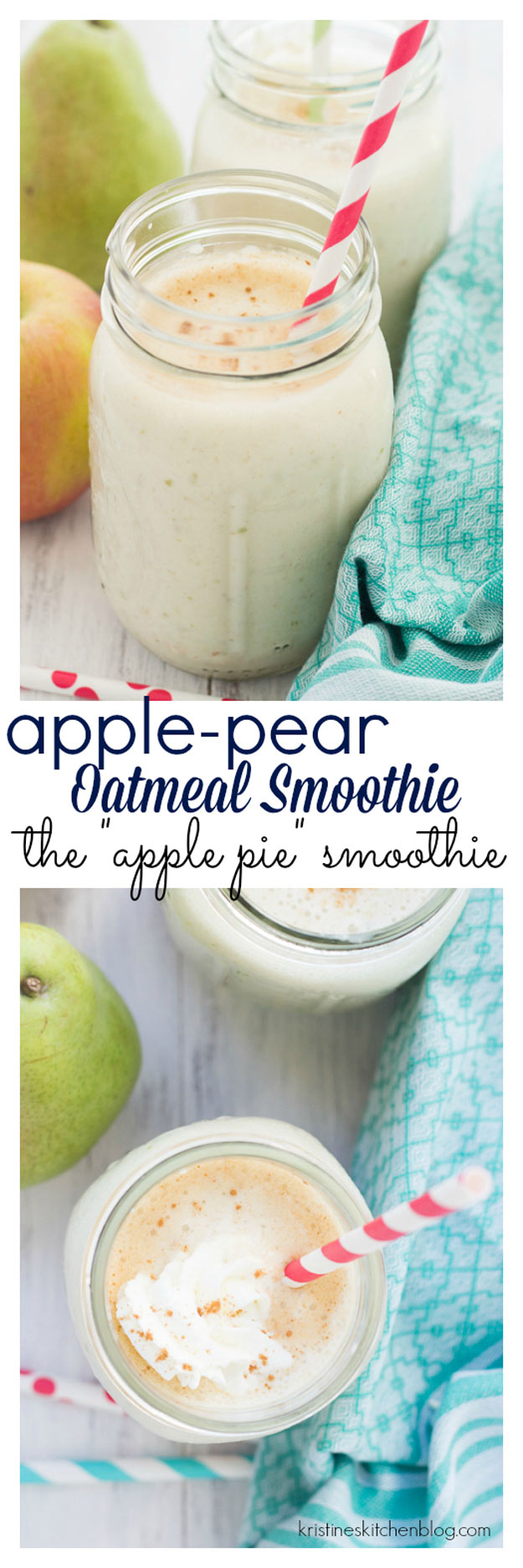 Healthy smoothie recipes and easy ideas perfect for breakfast, energy. Low calorie and high protein recipes for weightloss and to lose weight. Simple homemade recipe ideas that kids love. | Apple-Pear Oatmeal Smoothie AKA the Apple Pie Smoothie #smoothies #recipess