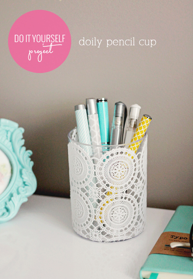 DIY Craft Room Ideas and Craft Room Organization Projects - Doily Pencil Cup - Cool Ideas for Do It Yourself Craft Storage - fabric, paper, pens, creative tools, crafts supplies and sewing notions | http://diyjoy.com/craft-room-organization