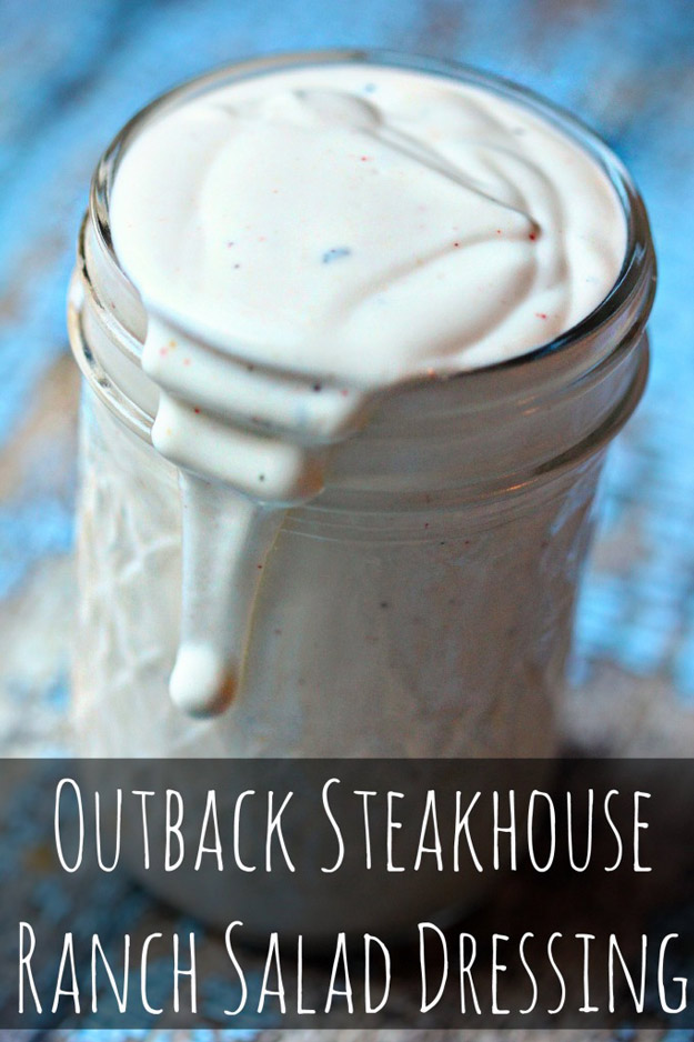 Copycat Recipes From Top Restaurants. Best Recipe Knockoffs from Chipotle, Starbucks, Olive Garden, Cinabbon, Cracker Barrel, Taco Bell, Cheesecake Factory, KFC, Mc Donalds, Red Lobster, Panda Express | Outback Steakhouse Ranch Salad Dressing Recipe | #recipes #copycatrecipes