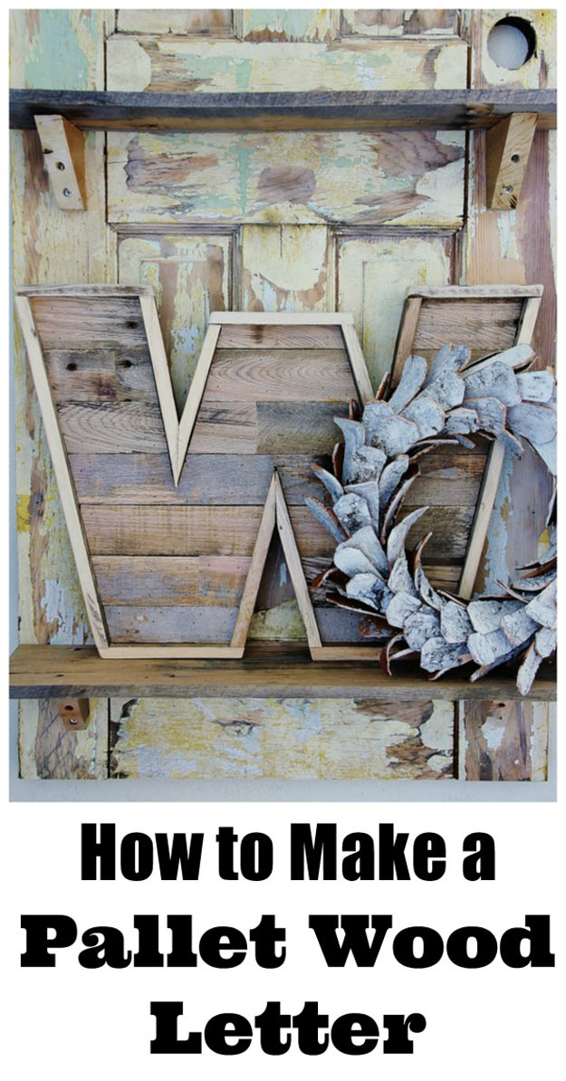 Crafts To Make and Sell - Easy DIY Ideas for Cheap Things To Sell on Etsy, Online and for Craft Fairs. Make Money with These Homemade Crafts for Teens, Kids, Christmas, Summer, Mother's Day Gifts. | Pallet Wood Letter Decor | Top Selling Rustic Crafts To Sell For Profit - How to Make Pallet Wood Letter Signs for DIY Farmhouse Decor Rustic