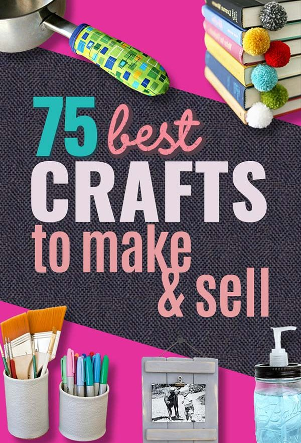 75 Crafts to Make and Sell For Profit   Top Selling DIY Ideas