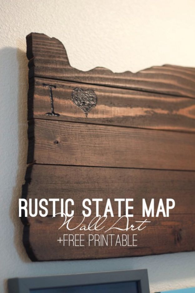 DIY Wall Art Ideas and Do It Yourself Wall Decor for Living Room, Bedroom, Bathroom, Teen Rooms | DIY Rustic State Map Wall Art | Cheap Ideas for Those On A Budget. Paint Awesome Hanging Pictures With These Easy Step By Step Tutorial