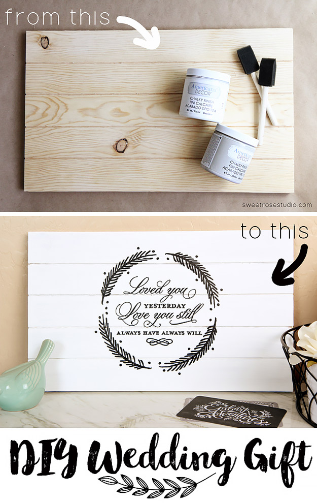 Expensive Looking DIY Wedding Gift Ideas - Love Quote Pallet Decor - Easy and Unique Homemade Gift Ideas for Bride and Groom - Cheap Presents You Can Make for the Couple- for the Home, From The Kids, Personalized Ideas for Parents and Bridesmaids #diywedding #weddinggifts #diygifts
