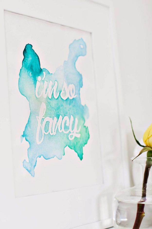 DIY Wall Art Ideas and Do It Yourself Wall Decor for Living Room, Bedroom, Bathroom, Teen Rooms | Watercolor Phrase Wall Art | Cheap Ideas for Those On A Budget. Paint Awesome Hanging Pictures With These Easy Step By Step Tutorial