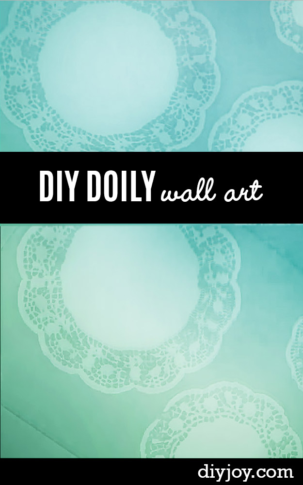 DIY Wall Art Ideas and Do It Yourself Wall Decor for Living Room, Bedroom, Bathroom, Teen Rooms | DIY Doily Wall Art | Cheap Ideas for Those On A Budget. Paint Awesome Hanging Pictures With These Easy Step By Step Tutorial
