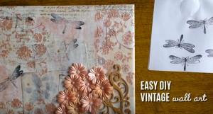 Vintage Wall Art Made Easy – DIY Mixed Media Canvas