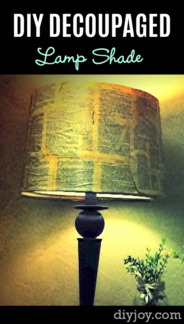 Brilliant DIY Decor Ideas for The Bedroom - DIY Decoupage Lamp Shade - Rustic and Vintage Decorating Projects for Bedroom Furniture, Bedding, Wall Art, Headboards, Rugs, Tables and Accessories. Tutorials and Step By Step Instructions http:diyjoy.com/diy-decor-bedroom-ideas