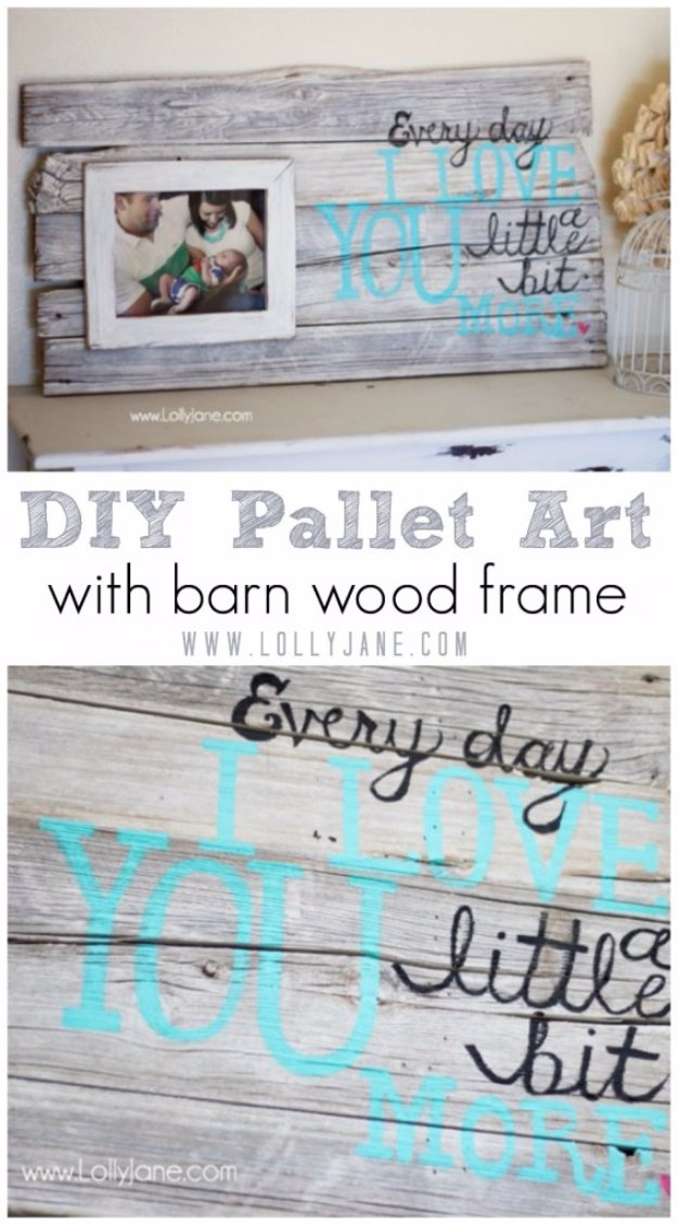 DIY Pallet sign Ideas - DIY Pallet Art With Barn Wood Frame - Upcycled Pallet Art Cool Homemade Wall Art Ideas and Pallet Signs for Bedroom, Living Room, Patio and Porch. Creative Rustic Decor Ideas on A Budget