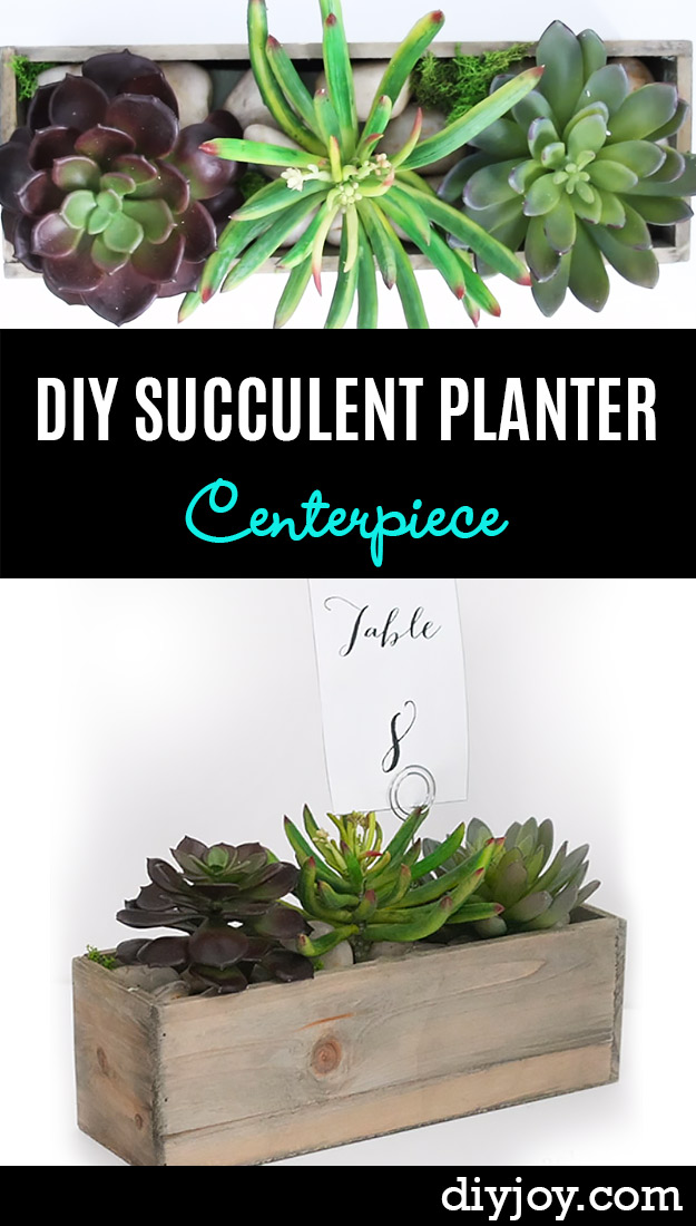 Succulents Crafts and DIY Projects - DIY-Succulent-Planter-Centerpiece-P - How To Make Fun, Beautiful and Cool Succulent Cactus Wedding Favors, Centerpieces, Mason Jar Ideas, Flower Pots and Decor http://diyjoy.com/diy-ideas-succulents-crafts