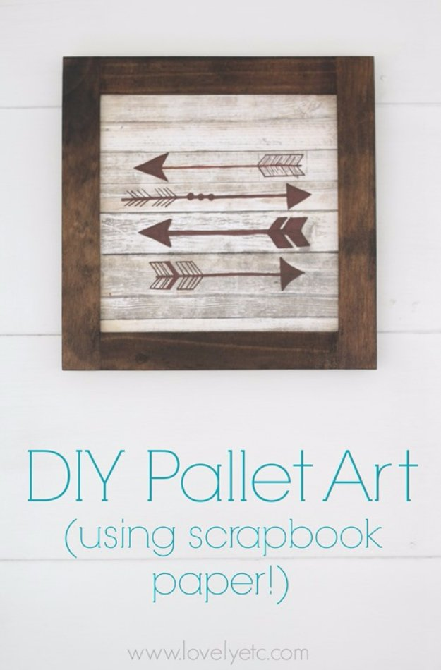 DIY Pallet sign Ideas - DIY Wood Arrow Sign Using Scrapbook Paper - Upcycled Pallet Art Cool Homemade Wall Art Ideas and Pallet Signs for Bedroom, Living Room, Patio and Porch. Creative Rustic Decor Ideas on A Budget