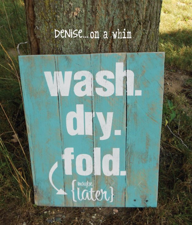 DIY Pallet sign Ideas -Laundry Room Pallet Sign Wash Dry Fold- Upcycled Pallet Art Cool Homemade Wall Art Ideas and Pallet Signs for Bedroom, Living Room, Patio and Porch. Creative Rustic Decor Ideas on A Budget