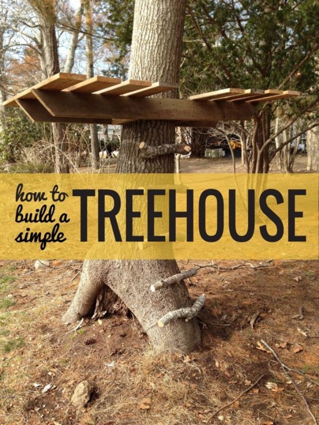 DIY Ideas to Get Your Backyard Ready for Summer - Build a Simple Treehouse - Cool Ideas for the Yard This Summer. Furniture, Games and Fun Outdoor Decor both Adults and Kids Will Enjoy