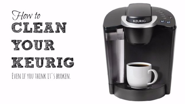 Keurig Coffee Maker Cleaning Tips : 40 Brilliant Cleaning Tips To Keep Your Home Sparkling - Page 6 of 7 - DIY Joy