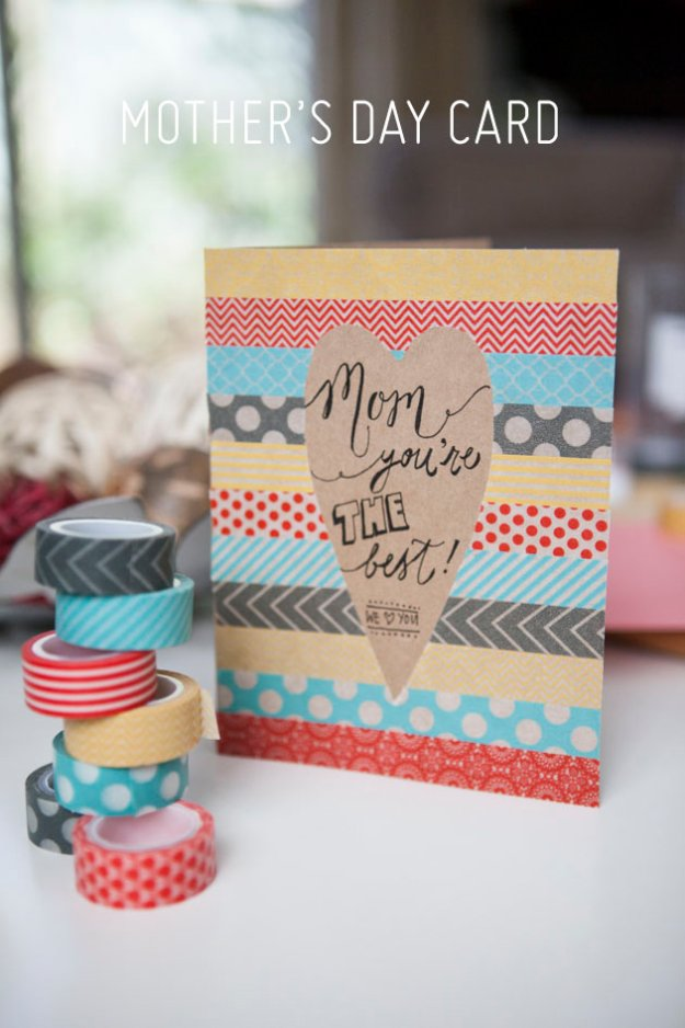 DIY Mothers Day Cards - DIY Washi Tape Mother's Day Card - Creative and Thoughtful Homemade Card Ideas for Mom - Step by Step Tutorials, Best Quotes, Handmade Projects