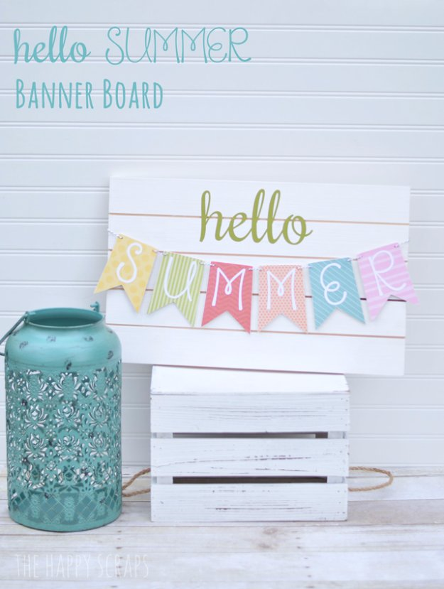 DIY Ideas to Get Your Backyard Ready for Summer - Hello Summer Banner Board - Cool Ideas for the Yard This Summer. Furniture, Games and Fun Outdoor Decor both Adults and Kids Will Enjoy