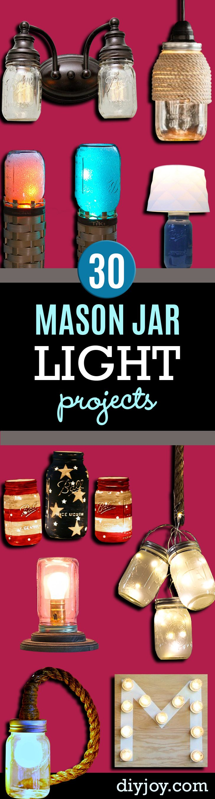 Mason Jar Lights - DIY Ideas with Mason Jars for Outdoor, Kitchen, Bathroom, Bedroom and Home, Wedding. How to Make Hanging Lanterns, Rustic Chandeliers and Pendants, Solar Lights for Outside