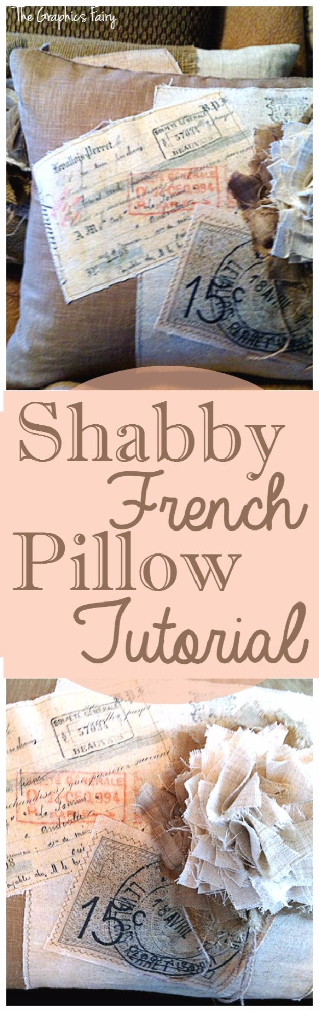 DIY Pillows and Creative Pillow Projects - Shabby French Pillow Tutorial - Decorative Cases and Covers, Throw Pillows, Cute and Easy Tutorials for Making Crafty Home Decor - Sewing Tutorials and No Sew Ideas