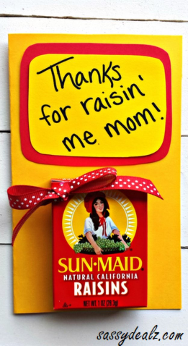 DIY Mothers Day Cards - Thanks for RaisinGÇÖ Me MotherGÇÖs Day Card - Creative and Thoughtful Homemade Card Ideas for Mom - Step by Step Tutorials, Best Quotes, Handmade Projects