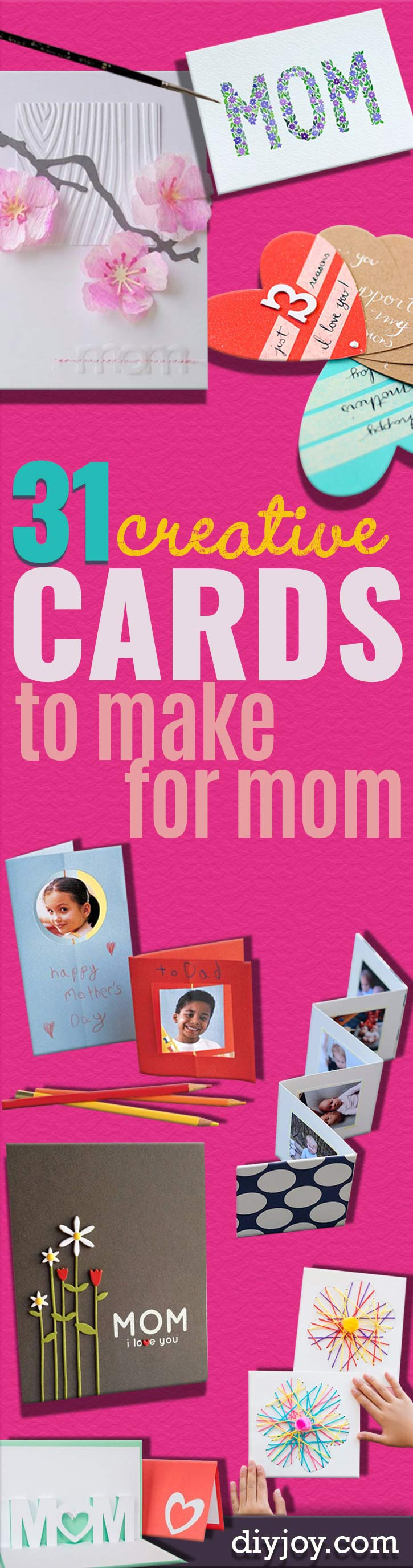 DIY Mothers Day Cards -Creative and Thoughtful Homemade Card Ideas for Mom - Step by Step Tutorials, Best Quotes, Handmade Projects http://diyjoy.com/diy-mothers-day-cards
