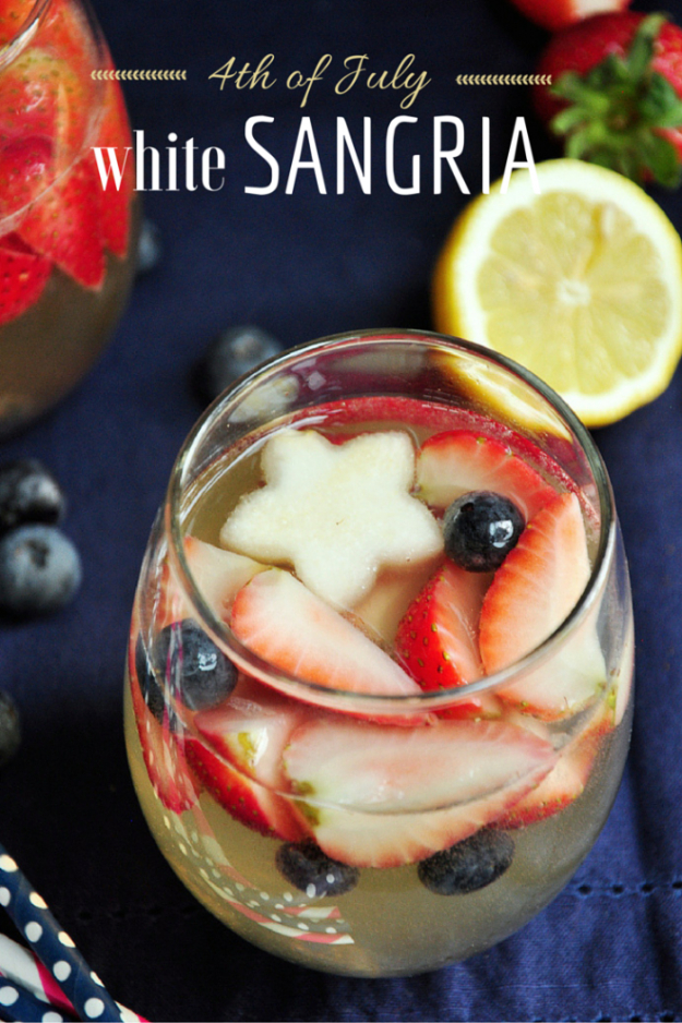 Best Fourth of July Food and Drink Ideas - 4th Of July White Sangria - BBQ on the 4th with these Desserts, Recipes and Ideas for Healthy Appetizers, Party Trays, Easy Meals for a Crowd and Fun Drink Ideas