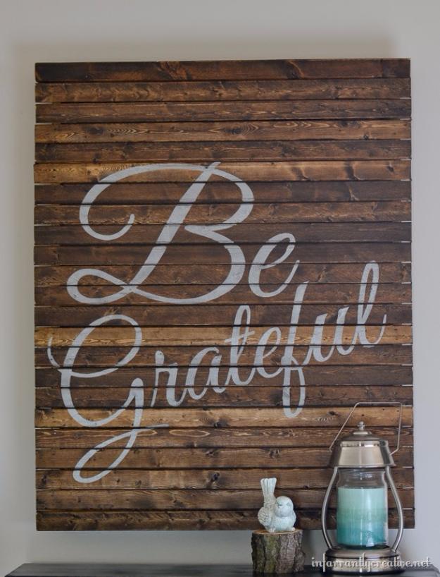 DIY Farmhouse Style Decor Ideas - Be Grateful Pallet Wall Art - Rustic Ideas for Furniture, Paint Colors, Farm House Decoration for Living Room, Kitchen and Bedroom http://diyjoy.com/diy-farmhouse-decor-ideas