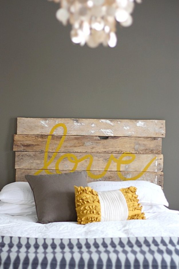 DIY Headboard Ideas - DIY Love Headboard - Easy and Cheap Do It Yourself Headboards - Upholstered, Wooden, Fabric Tufted, Rustic Pallet, Projects With Lights, Storage and More Step by Step Tutorials #diy #bedroom #furniture