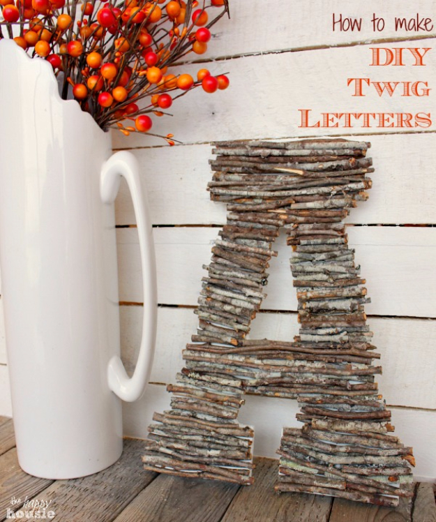 DIY Farmhouse Style Decor Ideas - DIY Twig Letters - Rustic Ideas for Furniture, Paint Colors, Farm House Decoration for Living Room, Kitchen and Bedroom #diy