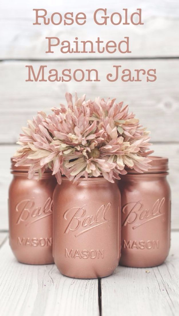 DIY Mason Jar Vases - Rose Gold Painted Mason Jar - Best Vase Projects and Ideas for Mason Jars - Painted, Wedding, Hanging Flowers, Centerpiece, Rustic Burlap, Ribbon and Twine