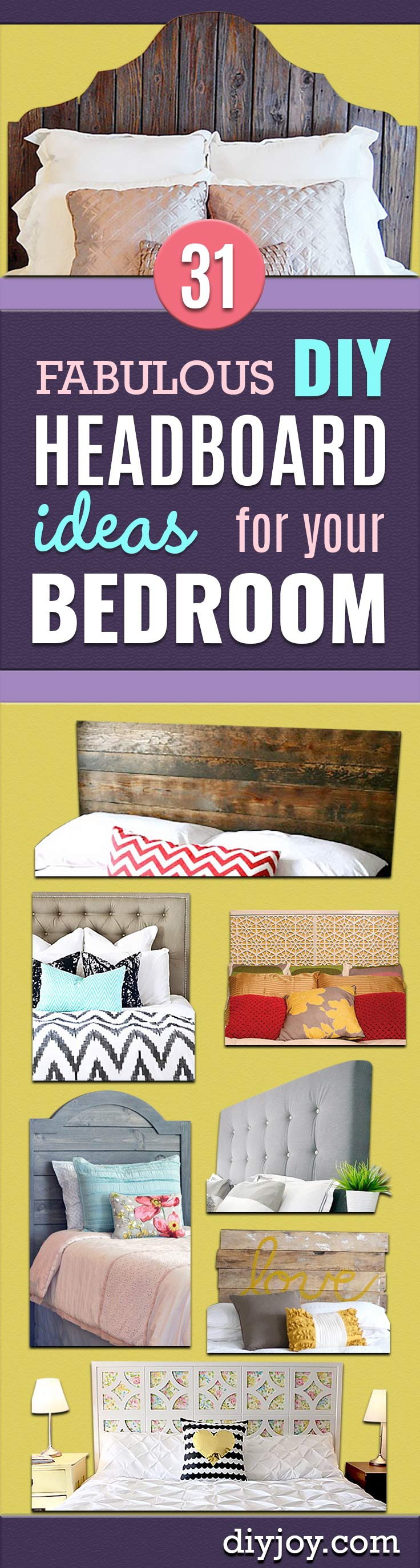 DIY Headboard Ideas -  Easy and Cheap Do It Yourself Headboards - Upholstered, Wooden, Fabric Tufted, Rustic Pallet, Projects With Lights, Storage and More Step by Step Tutorials http://diyjoy.com/diy-headboards