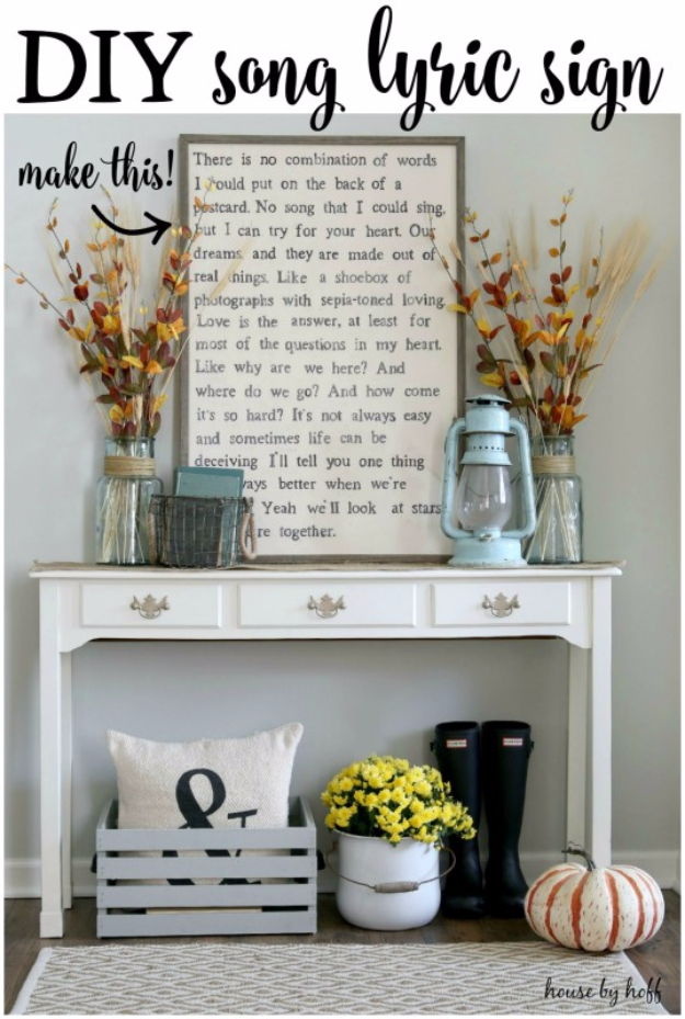 DIY Ideas for Your Entry - Entryway Song Lyric Sign DIY - Cool and Creative Home Decor or Entryway and Hall. Modern, Rustic and Classic Decor on a Budget. Impress House Guests and Fall in Love With These DIY Furniture and Wall Art Ideas #diydecor #diyhomedecor