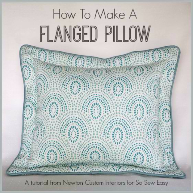 Sewing Crafts To Make and Sell - Flanged Pillow - Easy DIY Sewing Ideas To Make and Sell for Your Craft Business. Make Money with these Simple Gift Ideas, Free Patterns, Products from Fabric Scraps, Cute Kids Tutorials #sewing #crafts