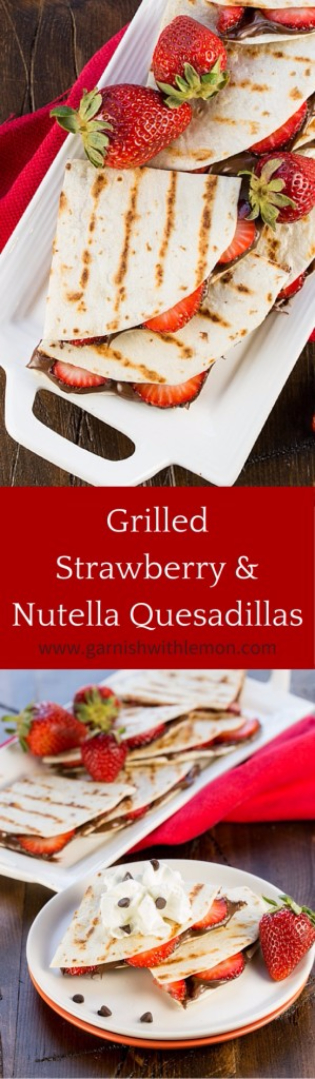 Last Minute Dessert Recipes and Ideas - Grilled Strawberry Nutella Quesadillas - Healthy and Easy Ideas for No Bake Recipe Foods, Chocolate, Peanut Butter. Best Simple Ideas for Summer, For A Crowd and for Parties