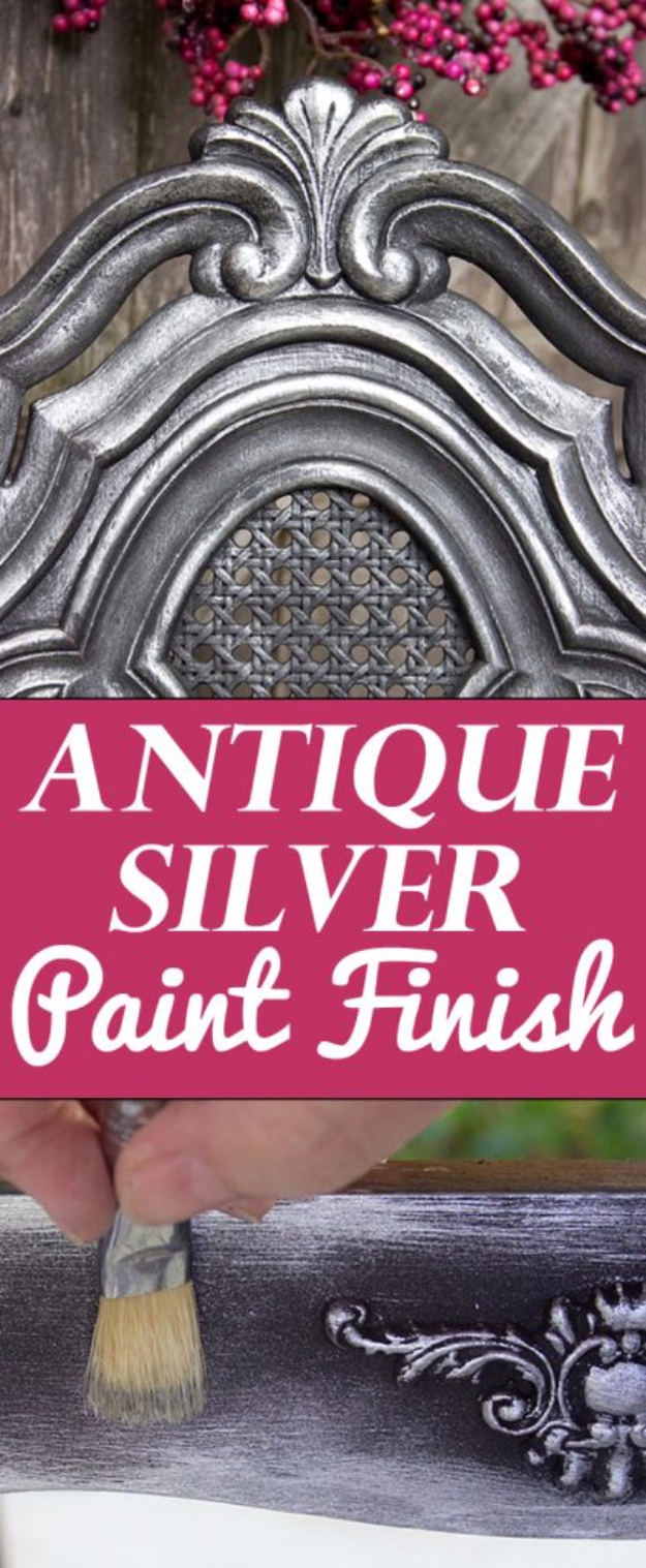 DIY Furniture Refinishing Tips - Antique Silver Furniture Finish - Creative Ways to Redo Furniture With Paint and DIY Project Techniques - Awesome Dressers, Kitchen Cabinets, Tables and Beds - Rustic and Distressed Looks Made Easy With Step by Step Tutorials - How To Make Creative Home Decor On A Budget